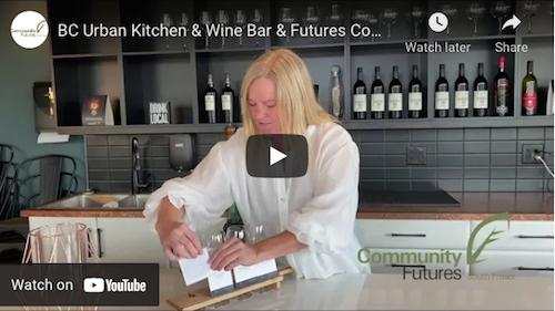 BC Urban Kitchen & Wine Bar & Community Futures YouTube Video